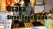 Street food guide to Dotonbori Osaka Japan