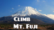 Climb Mt. Fuji  … 2017 Climbing Season July – Sept